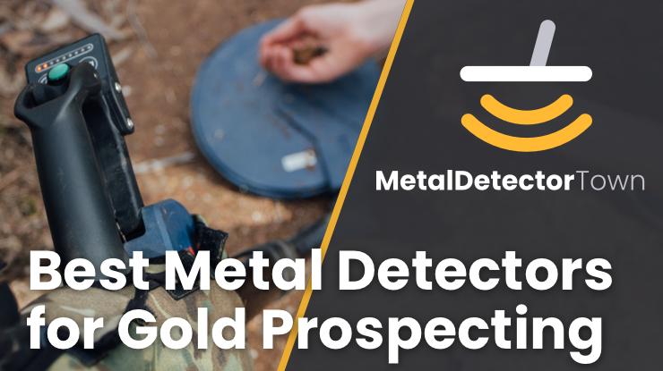Best Gold Metal Detector